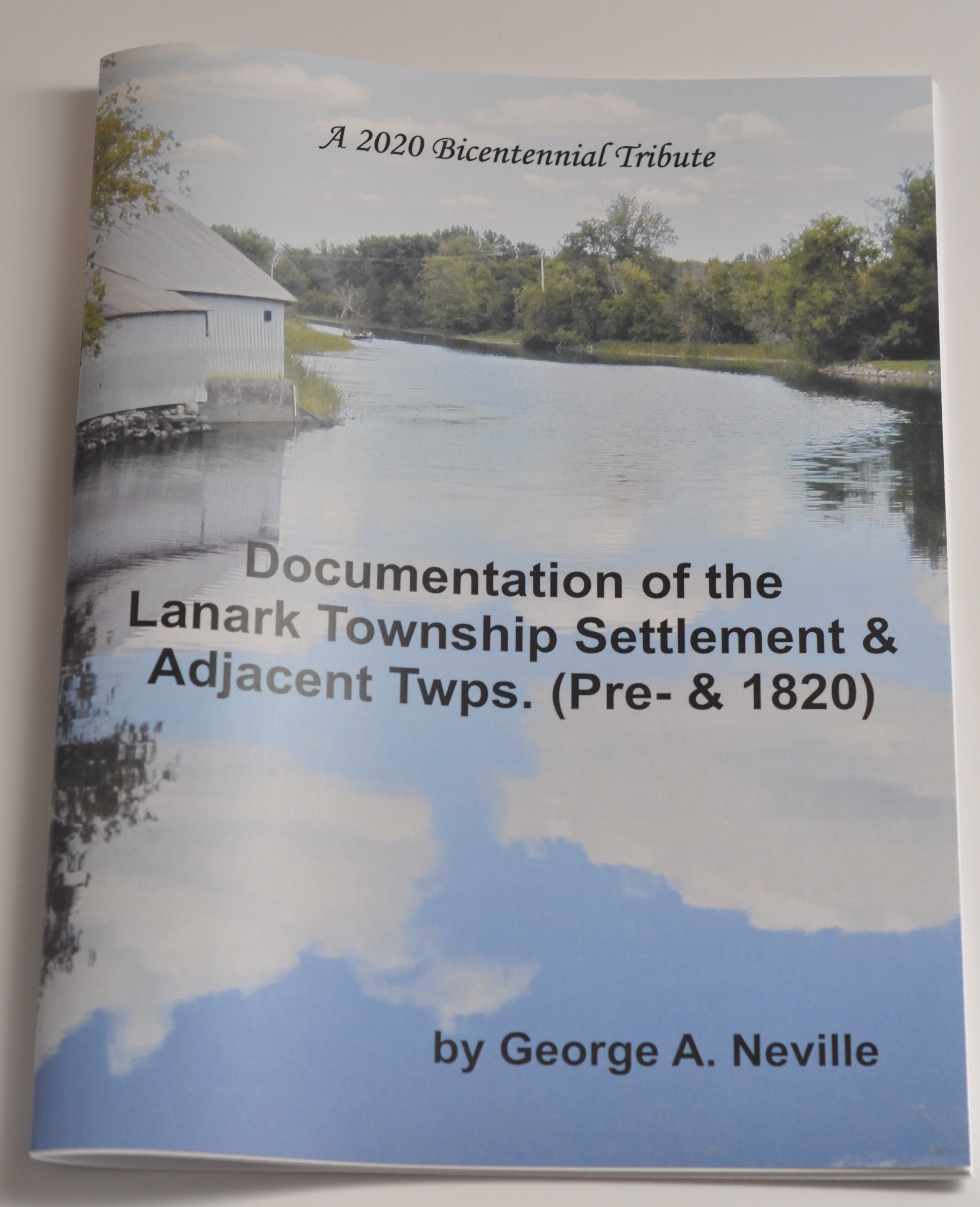 Documentation of the Lanark Township Settlement and Adjacent Townships